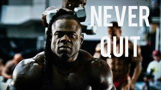 Bodybuilding motivation - never quit