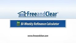 Bi-Weekly Mortgage Refinance Calculator Video