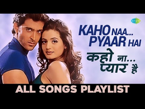 Kaho Naa Pyaar Hai  कहो ना प्यार है  All songs  Hrithik Roshan  Ameesha Patel  Audio Jukebox