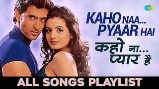 Kaho Naa Pyaar Hai कह न प य र ह All songs Hrithik Roshan Ameesha Patel Audio Jukebox
