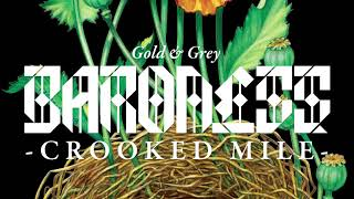 BARONESS - Crooked Mile [AUDIO]
