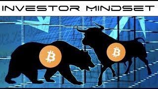 Cryptocurrency Investor  Mindset Should Prepare for Bear Market and Bull Market