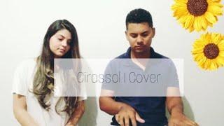 Baixar Cover Girassol - Whinderson Nunes/Priscilla Alcântara I Larisce França