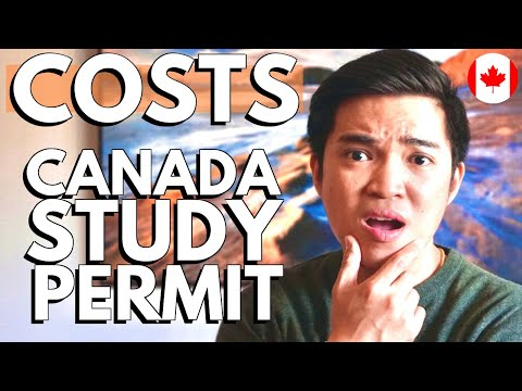 HOW MUCH TO APPLY FOR CANADA STUDY PERMIT: Costs For International Student Application In Canada