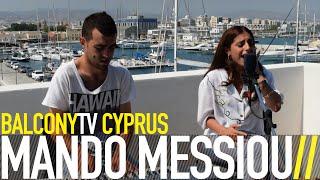 Video MANDO MESSIOU - WITHOUT THIS DREAM (BalconyTV) download MP3, 3GP, MP4, WEBM, AVI, FLV Agustus 2018