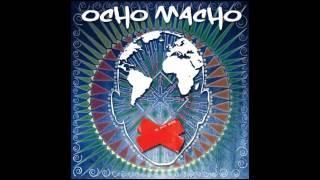 Ocho Macho - Aranyember