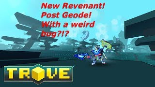 (Live Stream) Trove's New Revenant! He's Good!! But it has an issue...