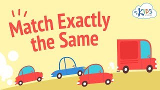 Match Exactly The Same | Matching & Logic Games For Kids | Kids Academy