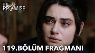 Yemin_119._Bölüm_Fragmanı_|_The_Promise_Episode_119_Promo