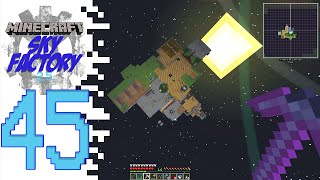 Sky Factory 2.5 (Modded Minecraft) - EP45 - Waaaayyy Up