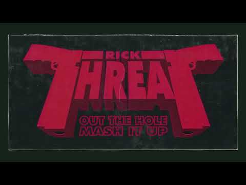 Rick Threat - Out The Hole (Instrumental)