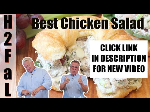 Comfort Food | HOW TO MAKE BEST-EVER CHICKEN SALAD | How To Feed A Loon