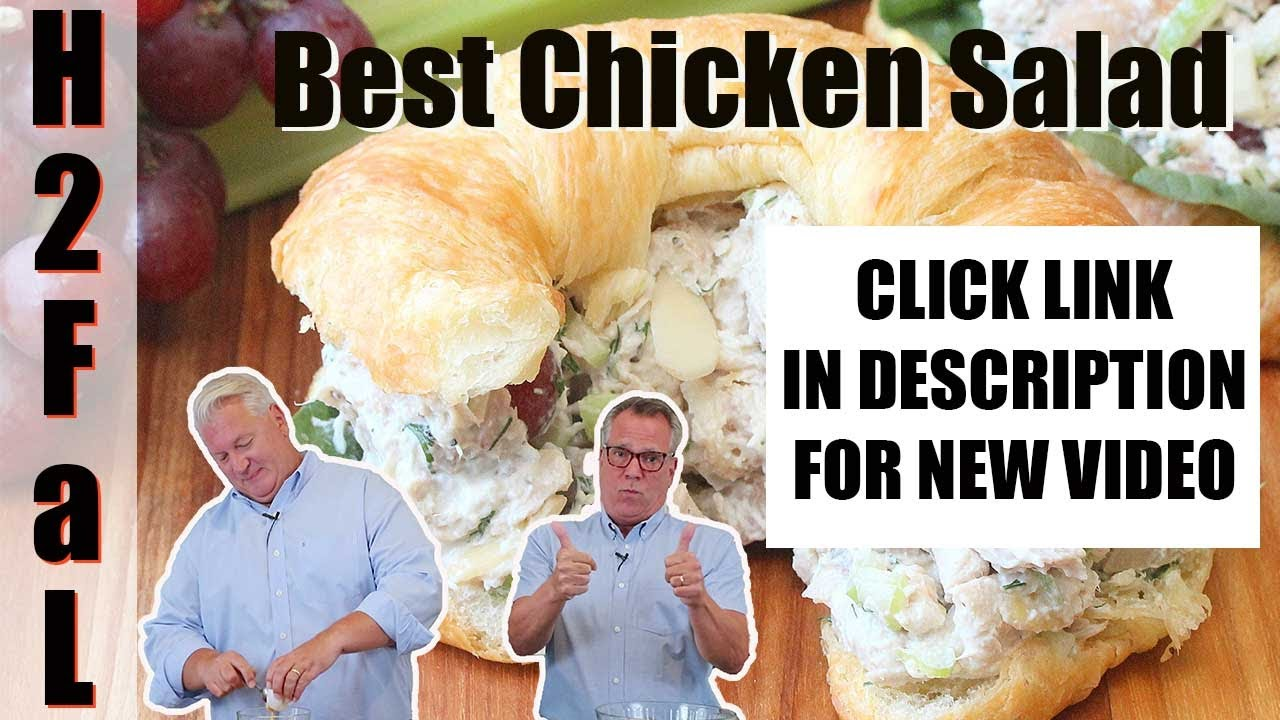 Comfort Food How To Make Best Ever Chicken Salad How To Feed A