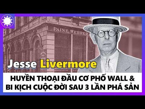 Jesse Livermore - Huyền Thoại Đầu Cơ Của Phố Wall & Bi Kịch Cuộc Đời Sau 3 Lần Phá Sản