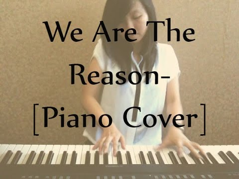 We Are The Reason Piano Cover Chord Included Youtube