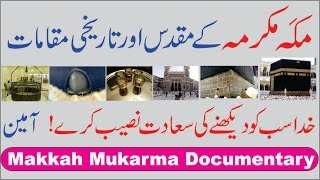 Some Holy Places of Makkah Mukarma, the Most Sacred City
