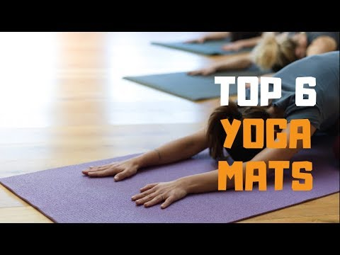 Best Yoga Mat in 2019 Top 6 Yoga Mats Review