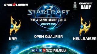 2019 WCS Winter Open Qualifier 2 Match 9: Krr (P) vs HellraiseR (P)