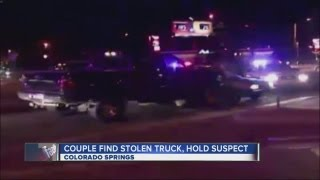 Couple sees stolen truck, gets it back