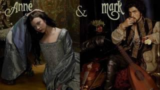 The Tudors - Anne & Mark - Deal With God