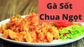 Cách nấu thịt gà sốt chua ngọt | Hướng dẫn nấu ăn ngon | Món Ngon mỗi ngày