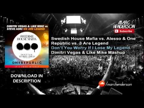 SHM vs. Alesso & One Republic vs. 3 Are Legend - Don't You Worry If I Lose My Legend (DV&LM Mashup)