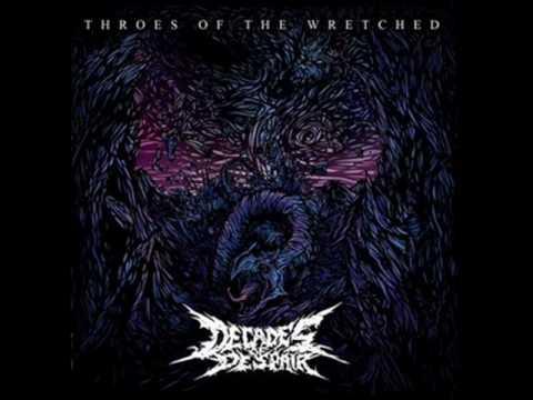 Decades of Despair - The Depths of Recadency