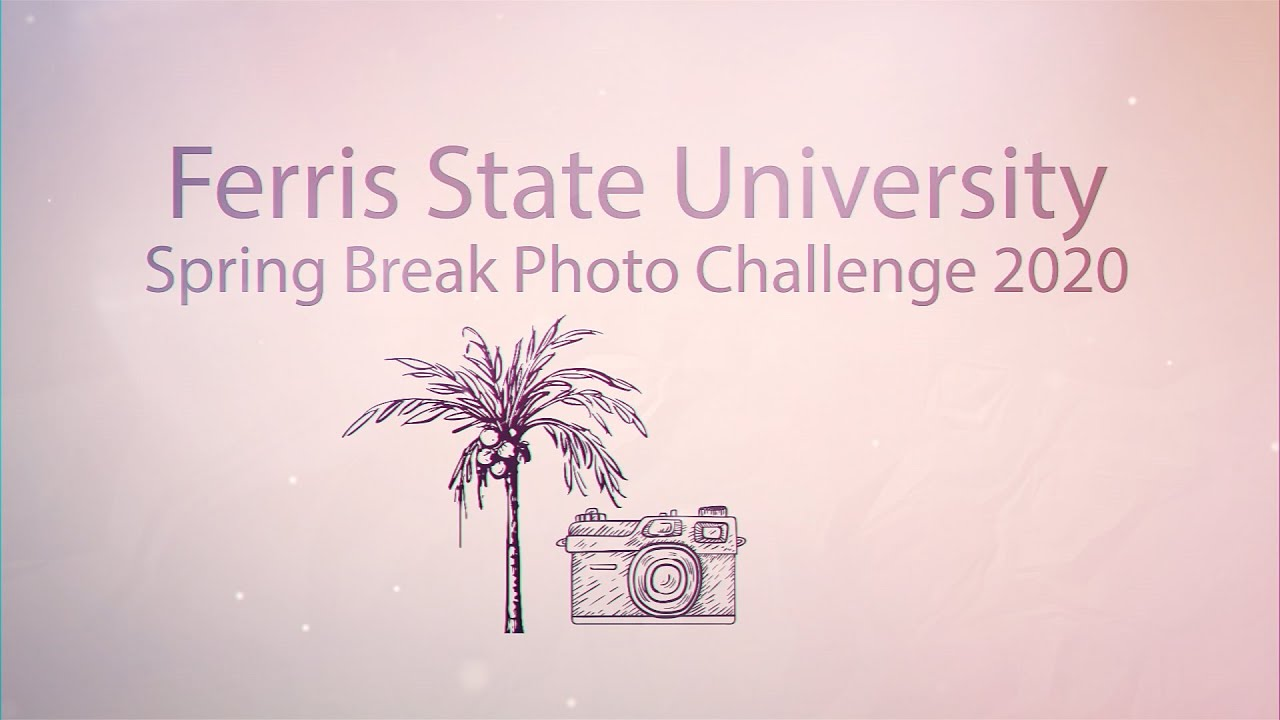 Official 2020 Ferris Pride Spring Break Photo Contest Entry Rules