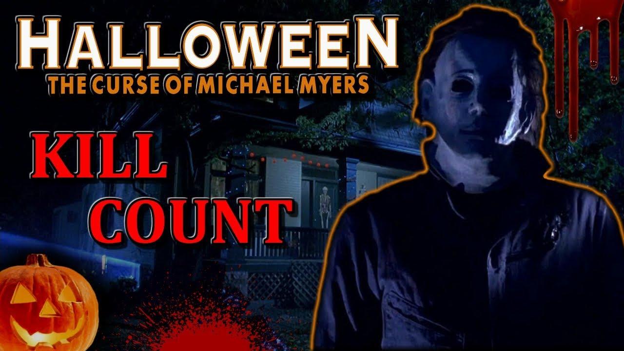 Halloween 6 (1995)   Kill Count