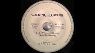 Walking Flowers - A Lover Spurned (Mix 1)