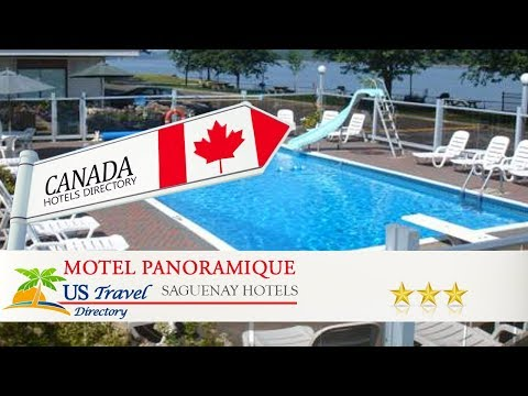 Motel Panoramique - Saguenay Hotels, Canada