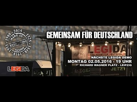 LEGIDA LIVE - 02.05.2016 - Richard-Wagner-Platz LEIPZIG