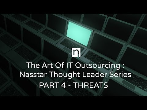 The Art Of IT Outsourcing : Part 4 - Threats