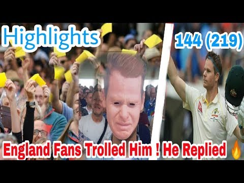 the-ashes-2019-highlights---england-fans-trolled-smith-&-warner-but-smith-replied-|