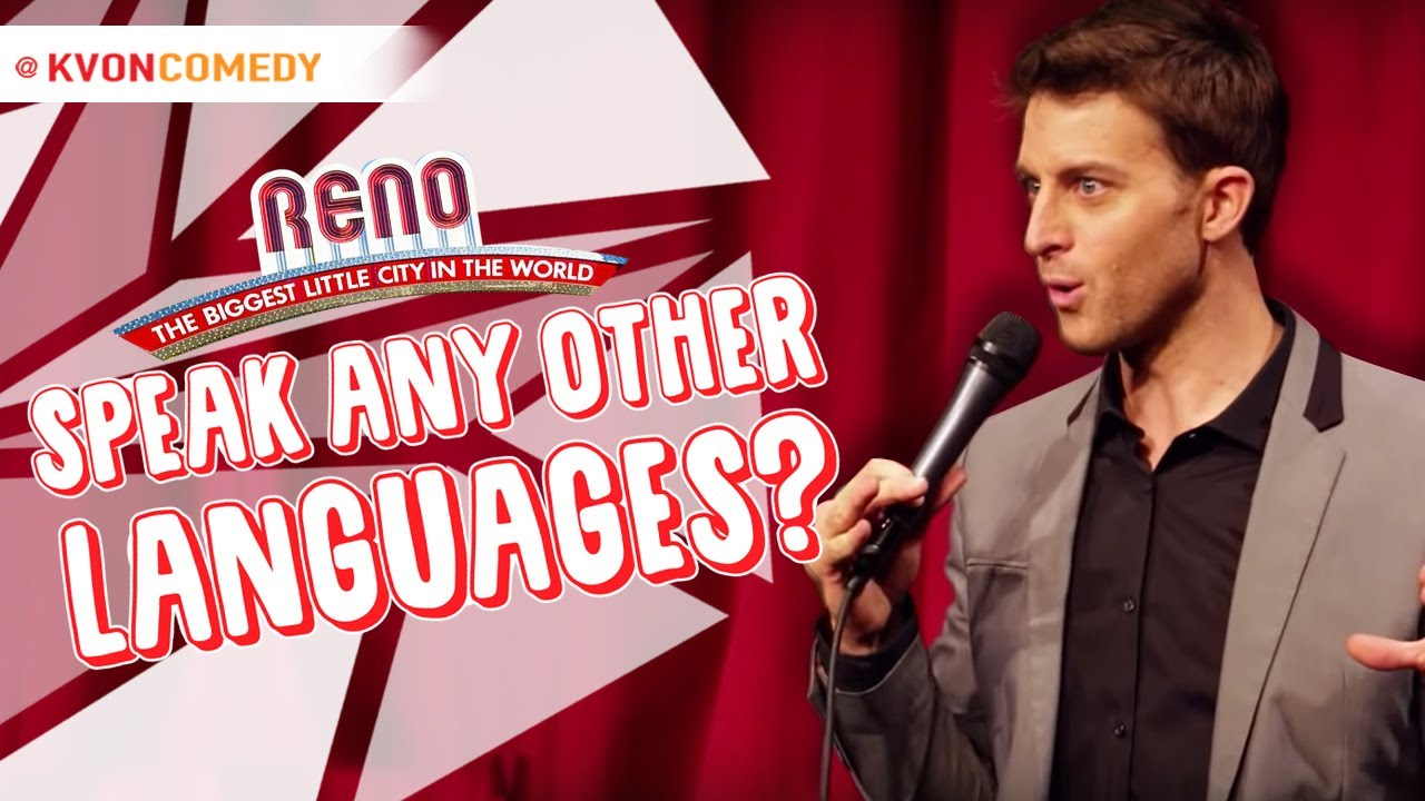 Do You Speak Any Other Languages? (K-von says 'NO!')