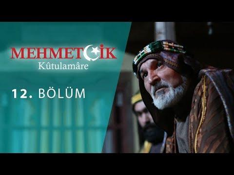 Mehmetçik Kûtulamâre 12.Bölüm