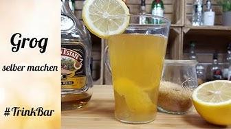 Grog selber machen - Rezept - Trinkbar