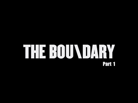 The Boundary Interview - Part 01