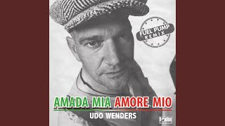 Amada Mia, Amore Mio Remix (Fuel Pump Remix)