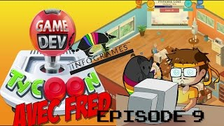 Let's Play avec Fred - Game Dev Tycoon Ep9