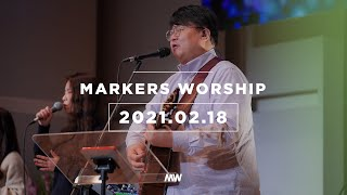 (4K) February 18th, 2021 | Markers Worship (Official) [ENG/SUB]