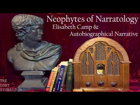 Narratology: Elisabeth Camp and Autobiographical Narrative