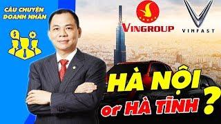 Phạm Nhật Vượng Quê Hà Nội, Hải Phòng Hay Hà Tĩnh? | CÂU CHUYỆN DOANH NHÂN