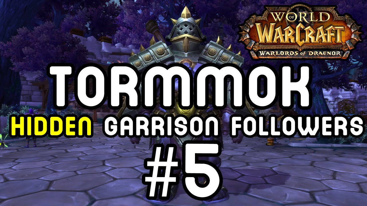Image result for wow tormmok follower location