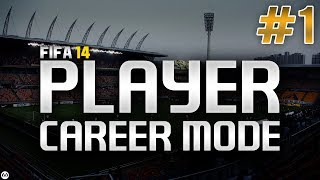 FIFA 14 | Player Career Mode | #1 | The Journey Begins