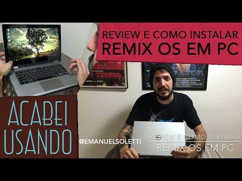 Review e como instalar Remix OS em PC