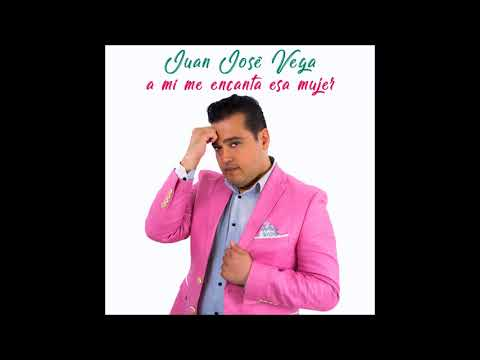 A MI ME ENCANTA ESA MUJER - Juan José Vega -  SALSA  [Official Music ]