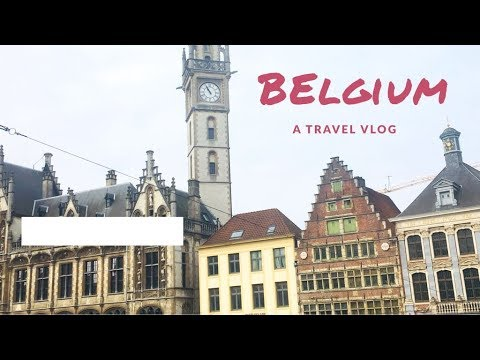 Brussels and Ghent in a weekend || VLOG 9