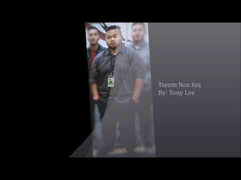 Tony Lee- Tseem Nco Koj (Hmong Song 2018) thumbnail