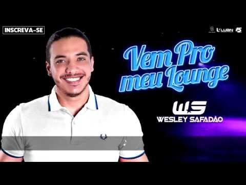 Vem Pro Meu Lounge Wesley Safadão Letrasmusbr